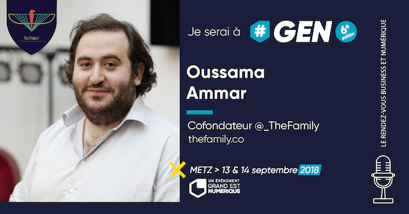 Grand Est Numérique à l'honneur de vous annoncer la présence d'Oussama Ammar à #GEN2018