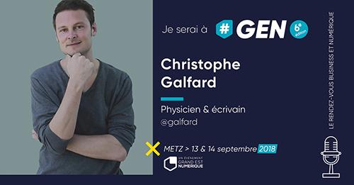 Christophe Galfard interviendra à #GEN2018 le jeudi 13 septembre !