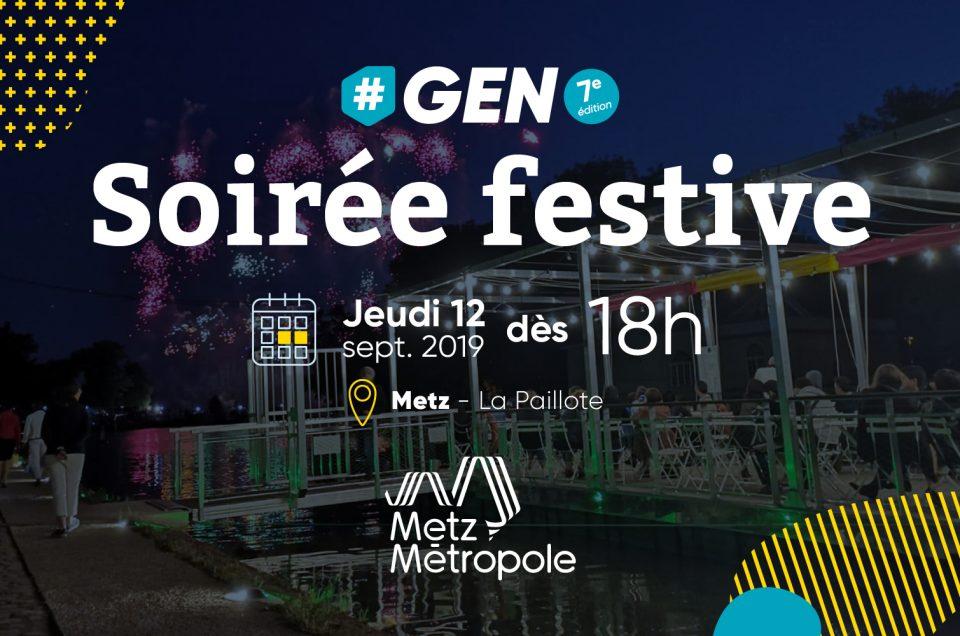 Soirée festive #GEN2019 by Metz Métropole le jeudi 12 septembre