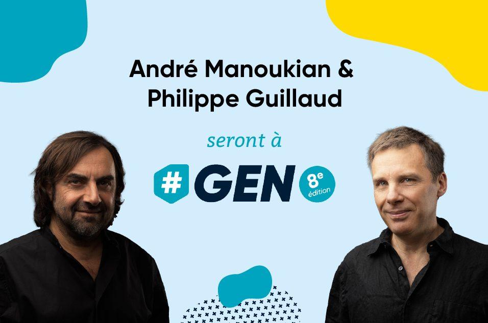 André Manoukian & Philippe Guillaud à #GEN2020